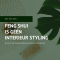Feng Shui is géén interieurstyling
